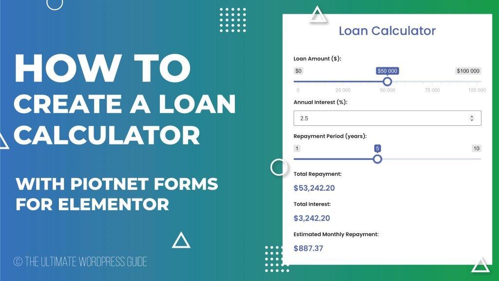 Loan Calculator with Piotnet Form Builder