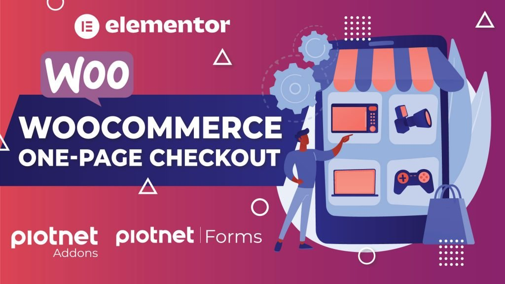 One Page WooCommerce checkout with Piotnet Form Builder