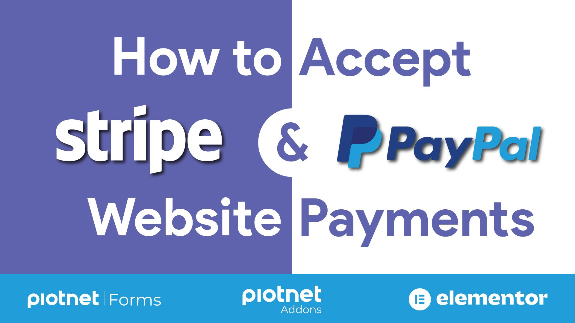 PayPal and Stripe checkout with Piotnet Forms