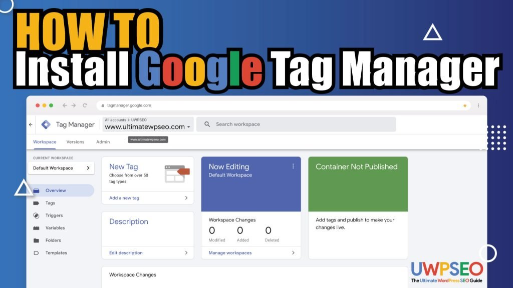 How to install Google Tag Manager on your WordPress site